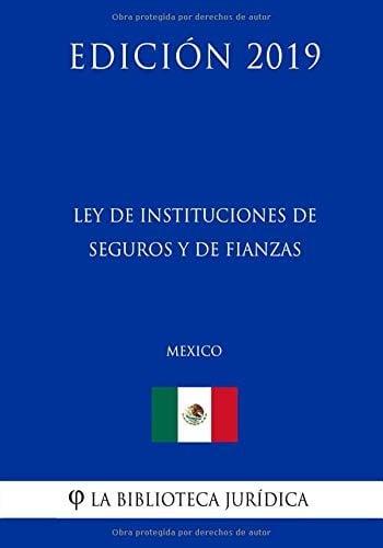 ley de instituciones de seguros y fianzas de mexico