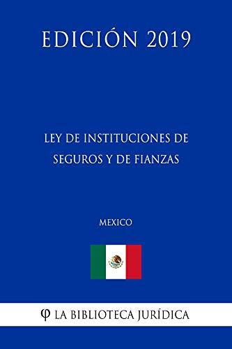 ley de seguros y fianzas de mexico